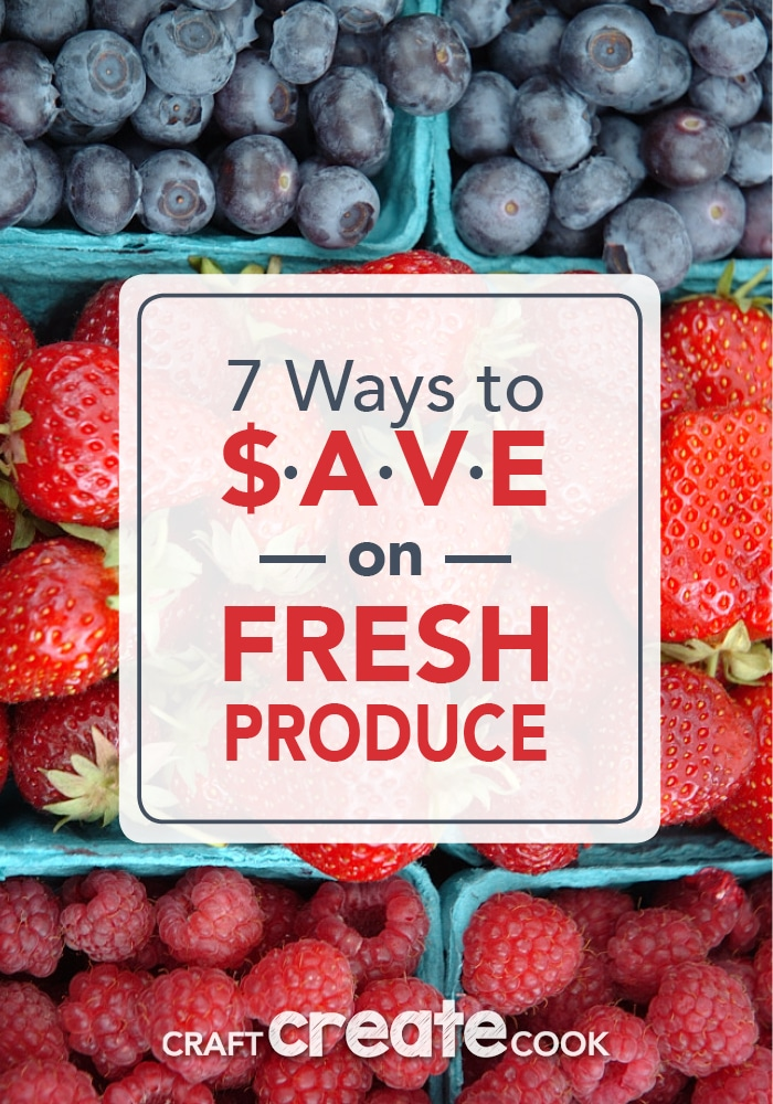 These simple 7 ways to save on fresh produce will change your life!