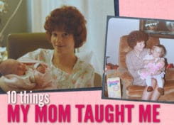 Mother's Day Gift: 10 Things My Mom Taught Me