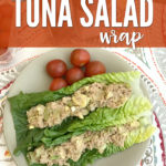 This Healthy Avocado Tuna Salad Wrap is the perfect light lunch!
