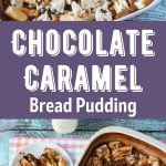 Chocolate Caramel Bread Pudding Collage