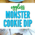 Eggless Monster Cookie Dip is perfect for when you don't want to bake cookies and just want to snack on cookie dough!