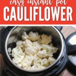 Instant Pot Cauliflower is the perfect side dish for any meal!