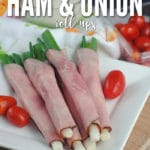 Keto Ham & Onion Roll-Ups make an easy light lunch or quick on the go snack!