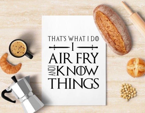 That's What I Do I Air Fry and I Know Things Vinyl Decal | Etsy